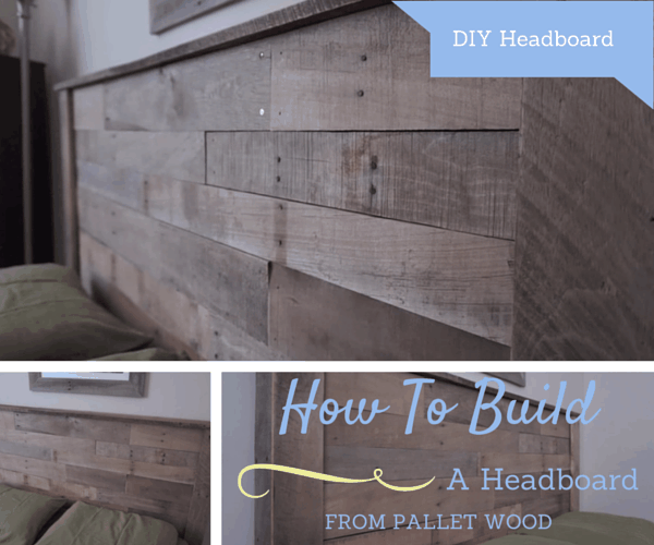 How To Build A Headboard From Pallets 8 Simple Steps