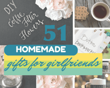 51 homemade gifts for your girlfriend