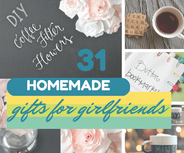 31 Thoughtful, Homemade Gifts For Your Girlfriend