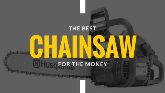 Best Chainsaw Guide