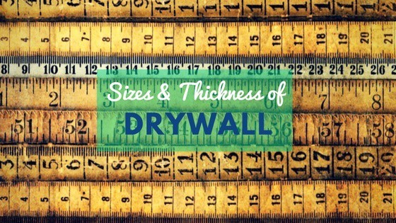 Complete Guide to Drywall Sizes and Thickness - Don't Screw