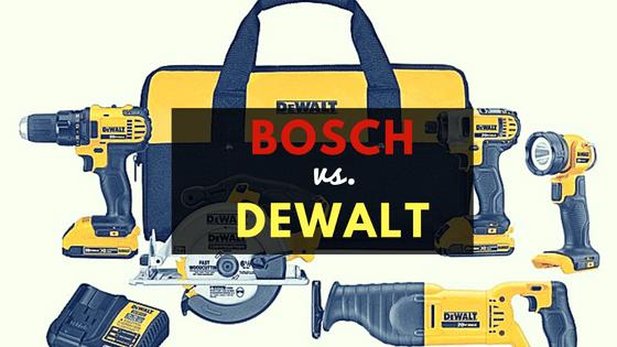 Bosch vs. Dewalt