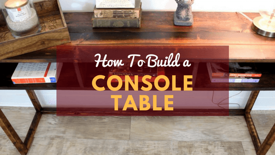 DIY console table tutorial