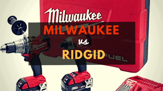ridgid vs milwaukee