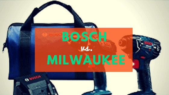 Bosch vs. Milwaukee