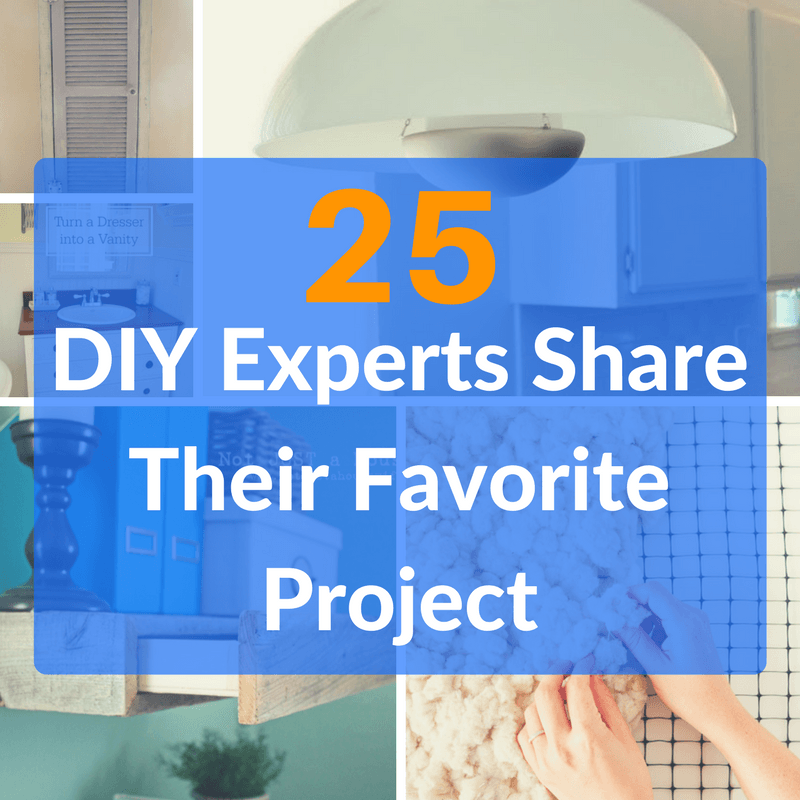 25 Best DIY Projects From The Experts