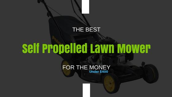 the best self propelled lawn mower