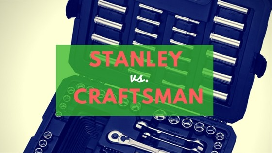 Stanley vs Craftsman