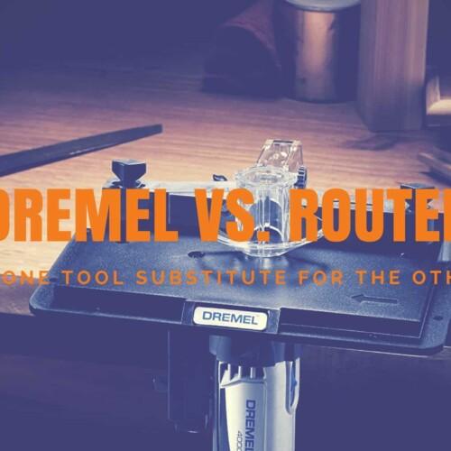 Dremel vs. Router