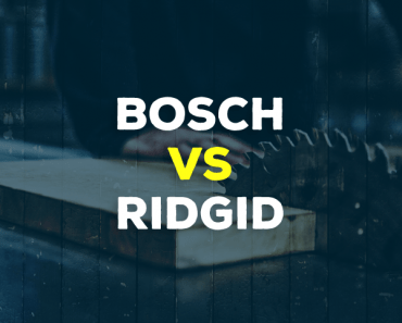 Bosch vs. Ridgid