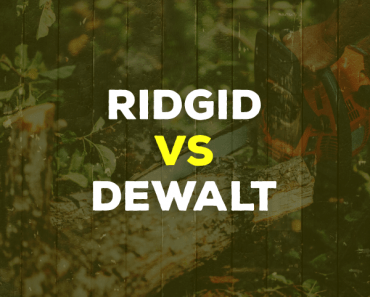 Ridgid vs. DeWalt