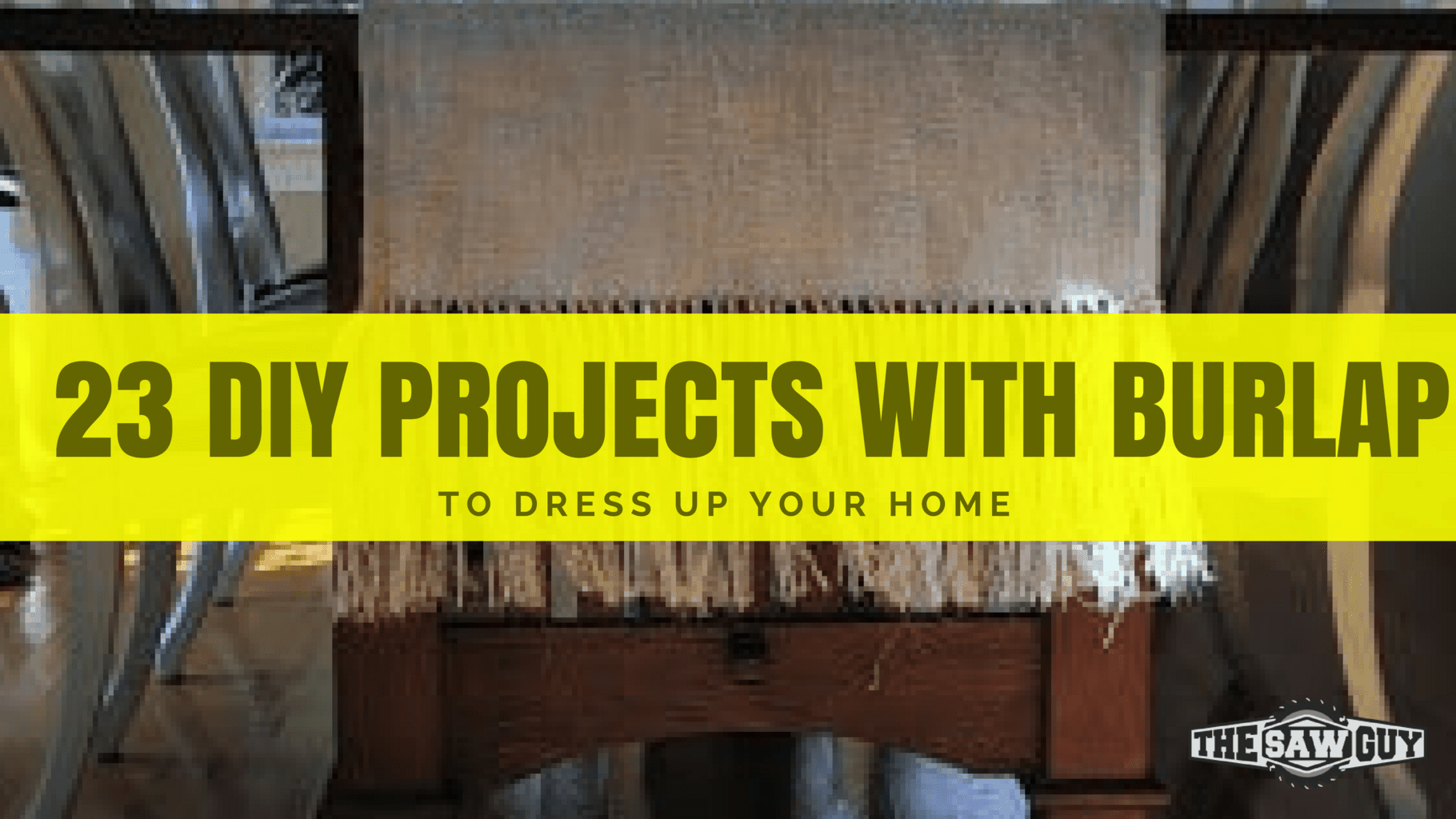 23 DIY Projects with Burlap To