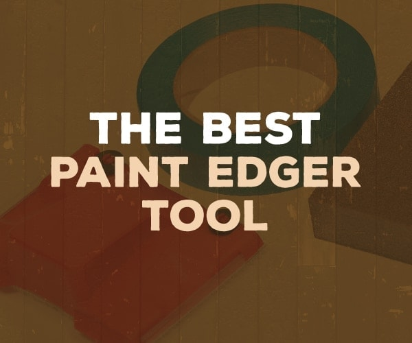 Best Paint Edger Tool For 2019 Complete Buying Guide Reviews