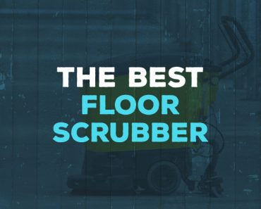 best floor scrubber