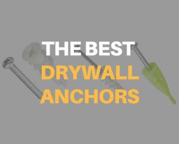 best drywall anchors