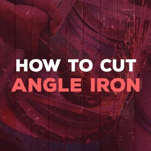 how to cut angle iron