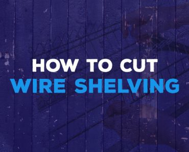 how to cut wire shelving