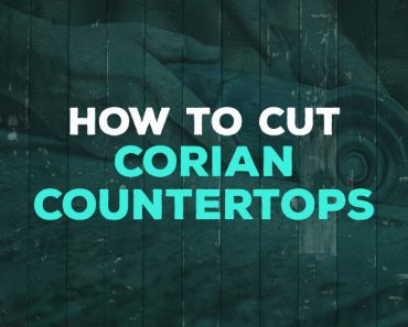 how to cut corian countertops