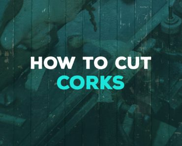 how to cut corks
