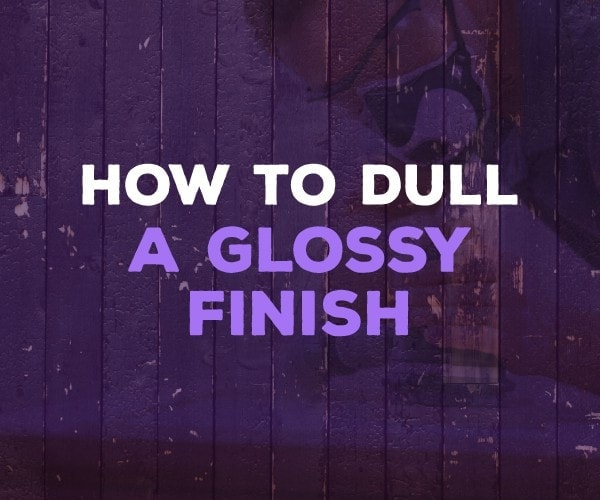 How to Dull a Glossy Finish without Ruining Your Furinture