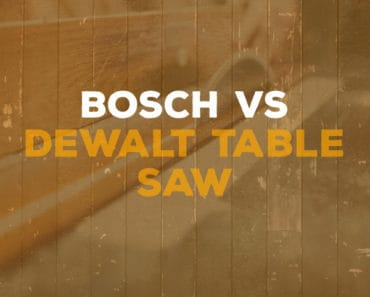 bosch vs dewalt table saw