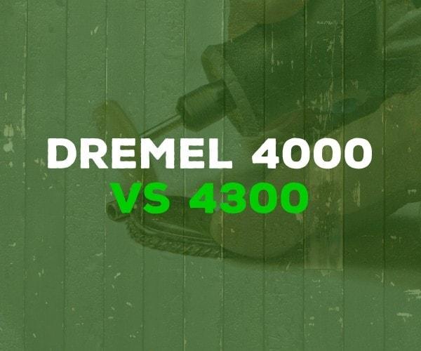 Dremel 4000 vs 4300