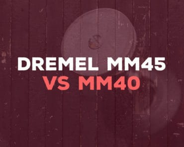Dremel MM45 vs MM40