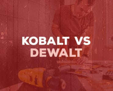 Kobalt vs DeWalt