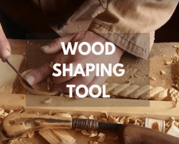 wood shaping tool