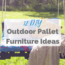 Outdoor Pallet Furniture Ideas