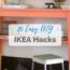 Cheap IKEA Hacks For The Home