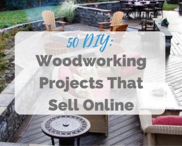 Woodworking Projects That Sell Online