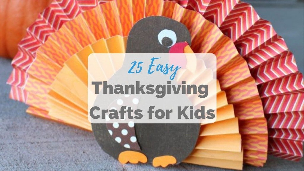 25 Thanksgiving Crafts For Kids The Saw Guy