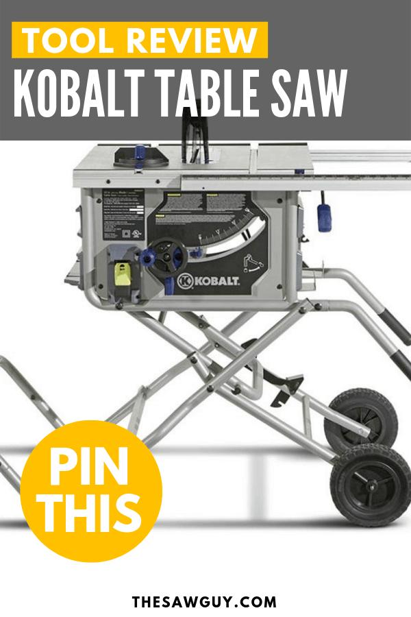Kobalt Table Saw Pinterest Image