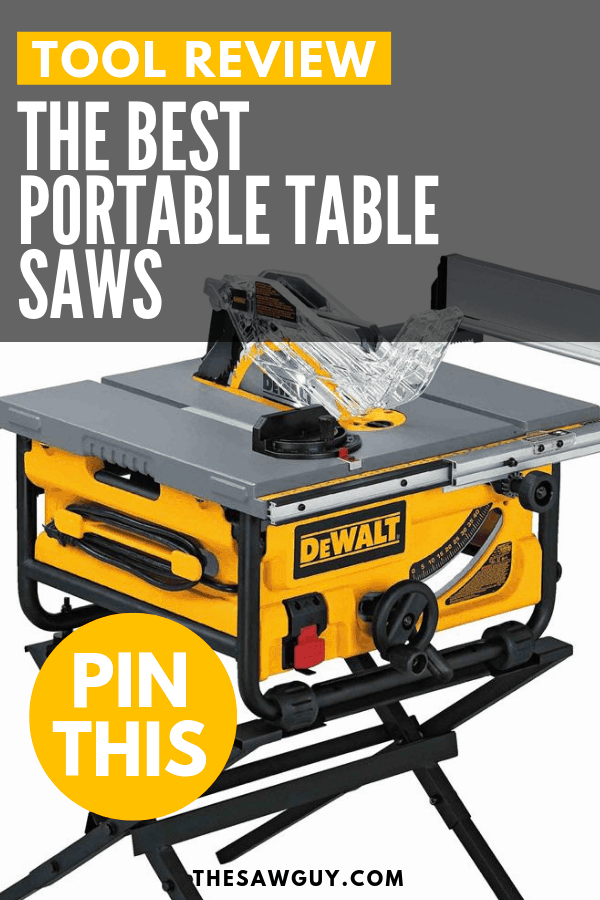 The Best Portable Table Saws - Which One Should You Buy?