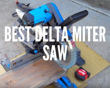 Best Delta Miter saw