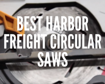 Best Harbor Freight Circular Saws