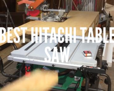 Best Hitachi Table Saw