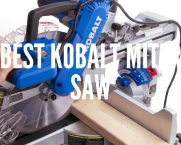 Best Kobalt Miter Saw