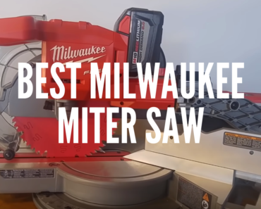 Best Milwaukee Miter Saw