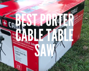 Best Porter Cable Table Saw