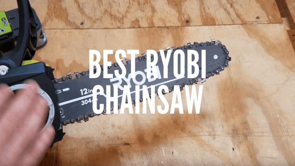 Best Ryobi Chainsaw