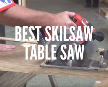 Best Skilsaw Table Saw