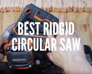 Best RIDGID Circular Saw